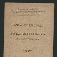 Libros antiguos: MANUEL Gª.MIRANDA.ENSAYO DE UN CURSO DE INICIACIÓN GEOGRÁFICA ( MÉTODOS Y PROBLEMAS).. Lote 54808736
