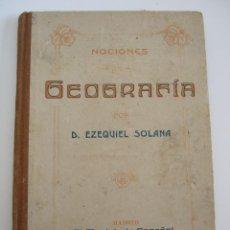 Libros antiguos: NOCIONES DE GEOGRAFIA - EZEQUIEL SOLANA - SEGUNDO GRADO - EL MAGISTERIO ESPAÑOL - 77 PAGINAS. Lote 54854560