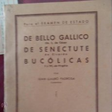 Libros antiguos: EJERCICIOS DE ANÁLISIS MORFOLÓGICO Y SINTÁCTICO SOBRE DE BELLO GALLICO, DE SENECTUTE, BUCÓLICAS. Lote 54856170