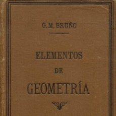 Libros antiguos: ELEMENTOS DE GEOMETRÍA, POR G.M. BRUÑO. AÑO 1916. (10.2). Lote 54856792