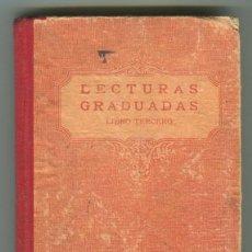 Libros antiguos: LECTURAS GRADUADAS LIBRO TERCERO 5ª EDIC EDITORIAL F.T.D. -LUIS VIVES- BARCELONA 17 DE MARZO DE 1931. Lote 55009536