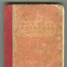 Libros antiguos: LECTURAS GRADUADAS LIBRO SEGUNDO QUINTA EDICION EDITORIAL F.T.D. -LUIS VIVES- AÑO 1929. Lote 55009612