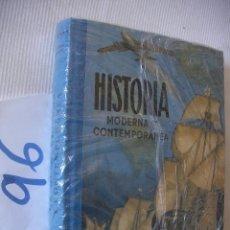 Libros antiguos: ANTIGUO LIBRO DE TEXTO - HISTORIA MODERNA Y CONTEMPORANEA 4º CURSO. Lote 55065354
