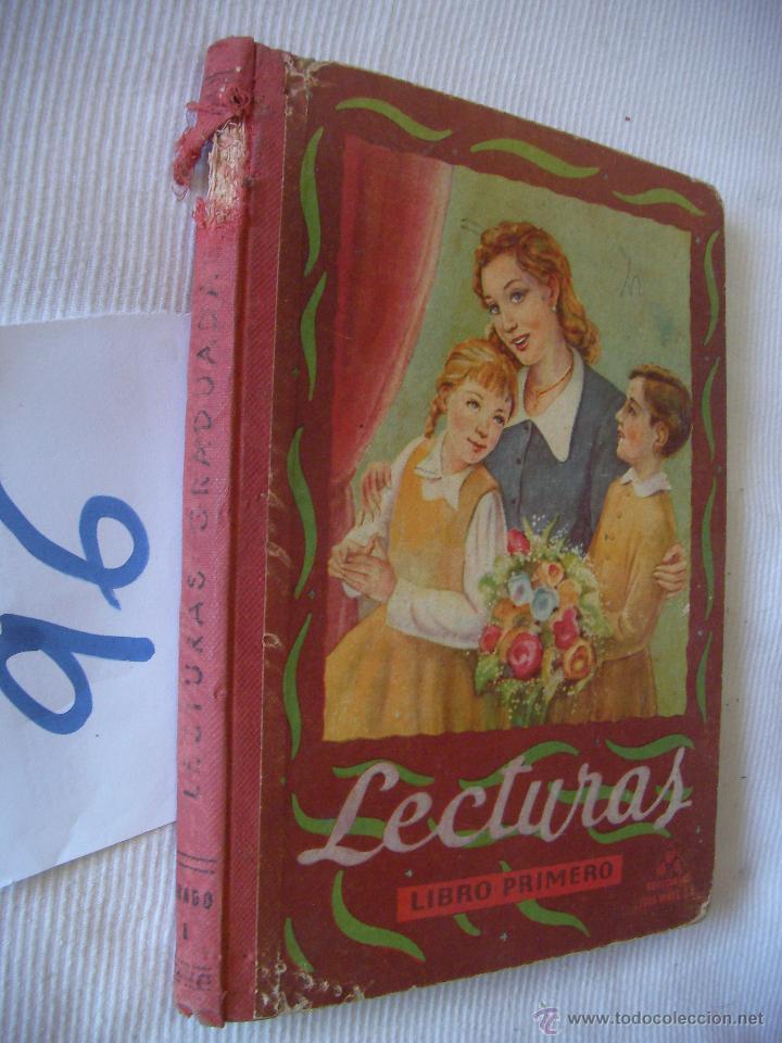 ANTIGUO LIBRO DE TEXTO - LECTURAS GRADUADAS 1º (Libros Antiguos, Raros y Curiosos - Libros de Texto y Escuela)