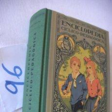 Libros antiguos: ANTIGUO LIBRO DE TEXTO - ENCICLOPEDIA CICLICO PEDAGOGICA - GRADO MEDIO. Lote 55065428