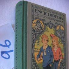 Libros antiguos: ANTIGUO LIBRO DE TEXTO - ENCICLOPEDIA CICLICO PEDAGOGICA - GRADO MEDIO. Lote 55065460