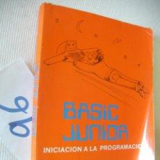 Libros antiguos: ANTIGUO LIBRO DE TEXTO - INICIACION A LA PROGRAMACION - BASIC JUNIOR. Lote 55065533