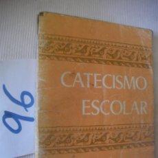 Libros antiguos: ANTIGUO LIBRO DE TEXTO - CATECISMO 4º. Lote 55065771