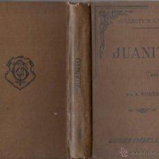 Libros antiguos: JUANITO DE PARRAVICINI (PARIS 1897). Lote 55081763