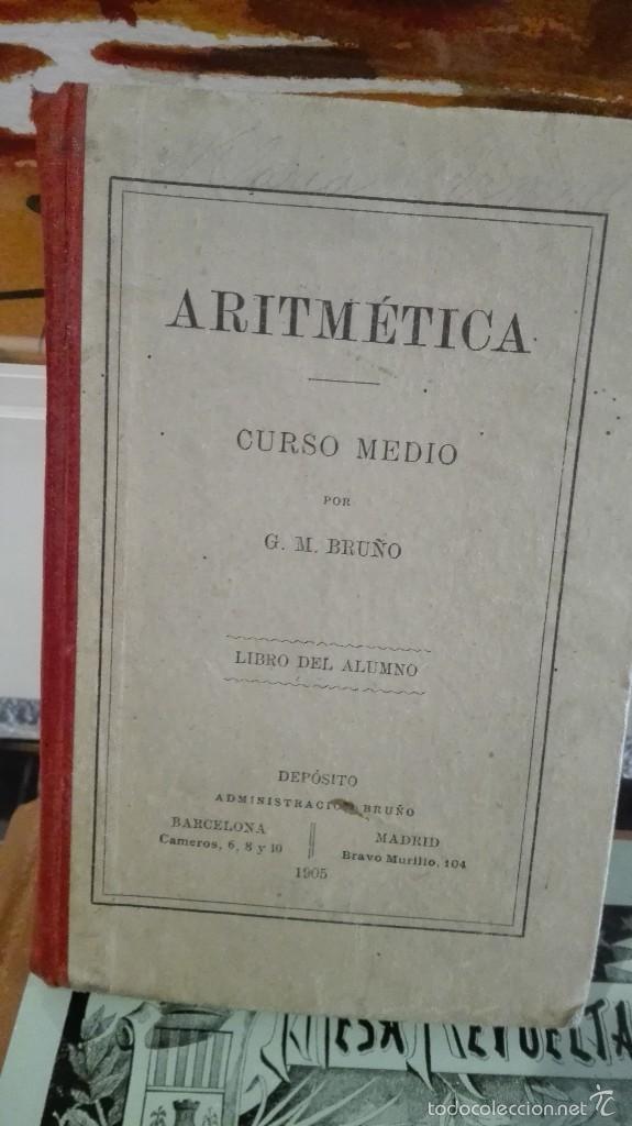 ARITMETICA, CURSO MEDIO POR G.M. BRUÑO (Libros Antiguos, Raros y Curiosos - Libros de Texto y Escuela)