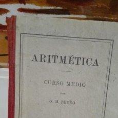 Libros antiguos: ARITMETICA, CURSO MEDIO POR G.M. BRUÑO. Lote 55134037