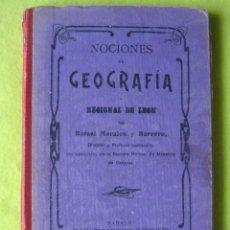 Libros antiguos: NOCIONES DE GEOGRAFÍA Y REGIONAL DE LEÓN_ (1917). Lote 55233950