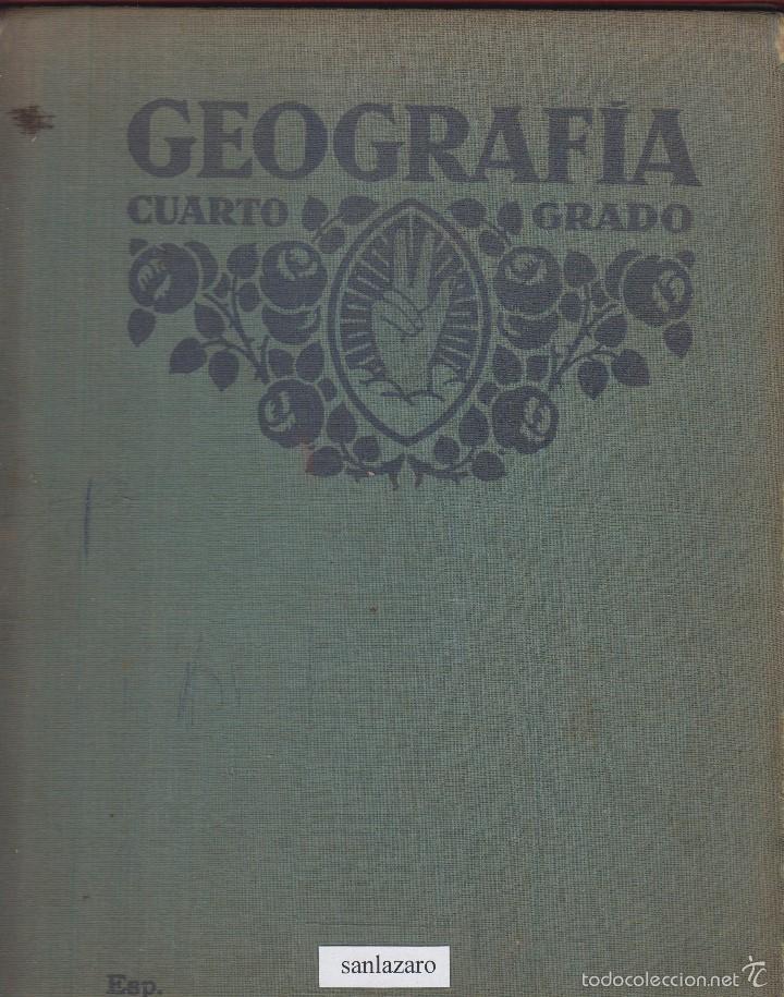 GEOGRAFÍA CUARTO GRADO 92 PÁGINAS ILUSTRADAS EN COLOR AÑO 1920 APROX. LE882 (Libros Antiguos, Raros y Curiosos - Libros de Texto y Escuela)