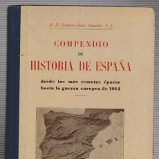 Libros antiguos: RAMÓN RUIZ AMADO.COMPENDIO DE HISTORIA DE ESPAÑA.. Lote 55817729