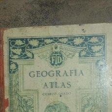 Libros antiguos: ANTIGUO LIBRO ESCUELA *GEOGRAFIA Y ATLAS* 4ª GRADO DE F.T.D. DE BARCELONA AÑO 1924. Lote 55864055