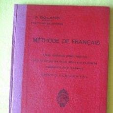 Libros antiguos: METHODE DE FRANÇAIS_ GRADO ELEMENTAL_ (1923). Lote 55897350