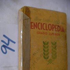 Libros antiguos: ANTIGUO LIBRO DE TEXTO - ENCICLOPEDIA GRADO SUPERIOR - DARMAU CARLES. Lote 56119713