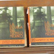Libros antiguos: 7373 - LA ESCUELA DEL TÉCNICO MECÁNICO. 5 TOMOS(VER DESCRIP). EDI. LABOR. 1937.. Lote 56149323