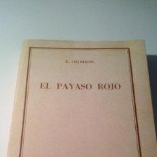 Libros antiguos: LIBRO LECTURA EL PAYASO ROJO . Lote 56241725