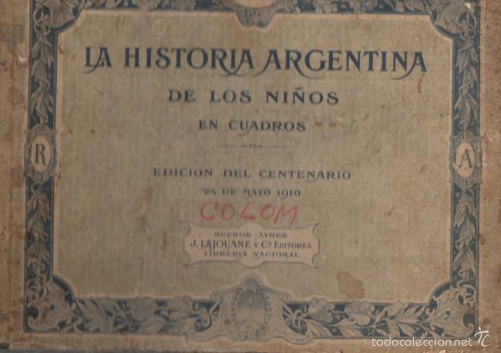 IMHOFF / LEVENE : HISTORIA ARGENTINA DE LOS NIÑOS EN CUADROS EDICIÓN DEL CENTENARIO (1910) (Libros Antiguos, Raros y Curiosos - Libros de Texto y Escuela)