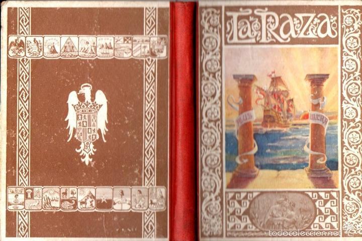 JUAN RUIZ ROMERO : LA RAZA (1926) PRIMERA EDICIÓN (Libros Antiguos, Raros y Curiosos - Libros de Texto y Escuela)