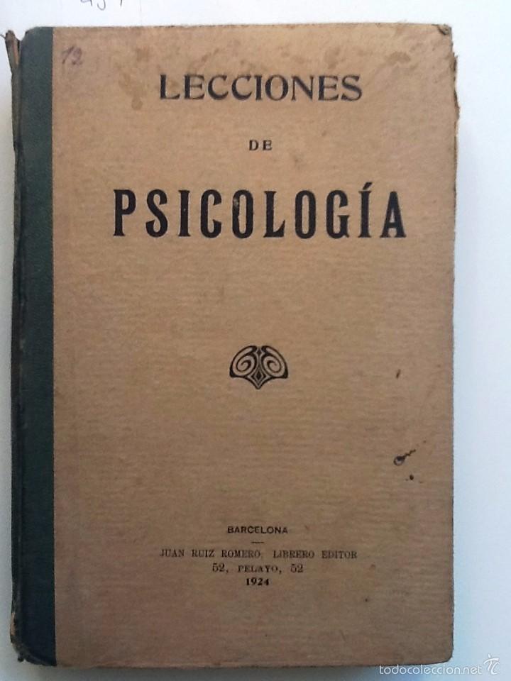 LECCIONES DE PSICOLOGIA. 1924. (Libros Antiguos, Raros y Curiosos - Libros de Texto y Escuela)