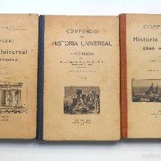 Livros antigos: LOTE TRES LIBROS DE COMPENDIO DE HISTORIA UNIVERSAL - RAMÓN RUIZ AMADO - AÑOS 1922-1923 Y 1924. Lote 140028728