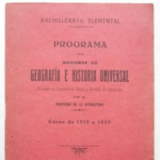 Livres anciens: PROGRAMA DE NOCIONES DE GEOGRAFÍA E HISTORIA UNIVERSAL - CURSO 1928 A 1929 - ALICANTE. Lote 56658703