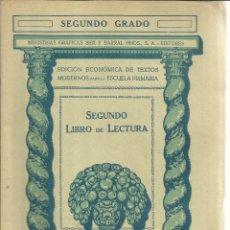 Libros antiguos: SEGUNDO LIBRO DE LECTURA. SEIX BARRAL EDITORES. BARCELONA. 1935. Lote 56688868