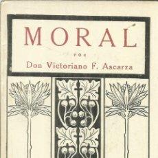 Libros antiguos: MORAL. VICTORIANO F. ASCARZA. MAGISTERIO ESPAÑOL. MADRID. 1933. Lote 56690296