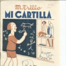 Libros antiguos: MI CARTILLA. M. TRILLO. EDITORIAL MAGISTERIO ESPAÑOL. MADRID. 1935. Lote 56690530