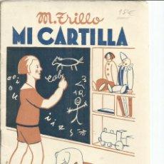 Libros antiguos: MI CARTILLA. M. TRILLO. EDITORIAL MAGISTERIO ESPAÑOL. MADRID. 1935. Lote 56690530