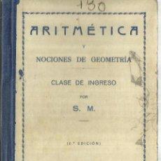 Libros antiguos: ARITMÉTICA Y NOCIONES DE GEOMETRÍA. HIJOS DE SANTIAGO RODRÍGUEZ. BURGOS. 1935. Lote 56692526