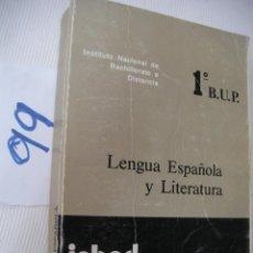 Libros antiguos: ANTIGUO LIBRO DE TEXTO - LENGUA ESPAÑOLA Y LITERATURA 1º BUP. Lote 56921582