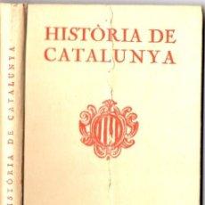 Libros antiguos: FONT I SAGUÉ : HISTÒRIA DE CATALUNYA (ALTÉS, 1921). Lote 57037806