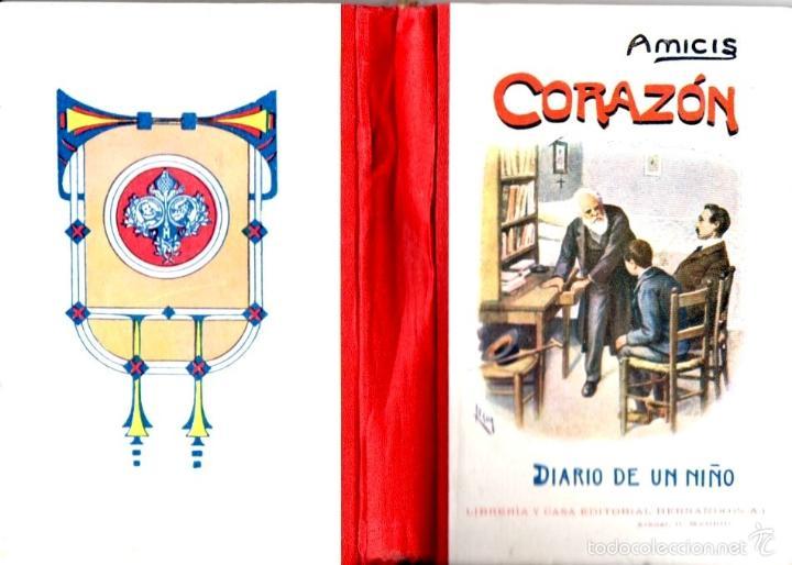 AMICIS : CORAZÓN (HERNANDO, C. 1900) COMO NUEVO (Libros Antiguos, Raros y Curiosos - Libros de Texto y Escuela)