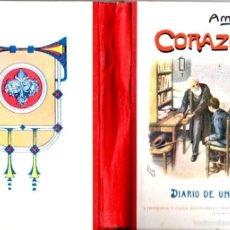 Libros antiguos: AMICIS : CORAZÓN (HERNANDO, C. 1900) COMO NUEVO. Lote 57043328