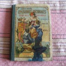 Libros antiguos: EPISODIOS NACIONALES - EXTRACTADA PARA USO DE LOS NIÑOS. Lote 57251221