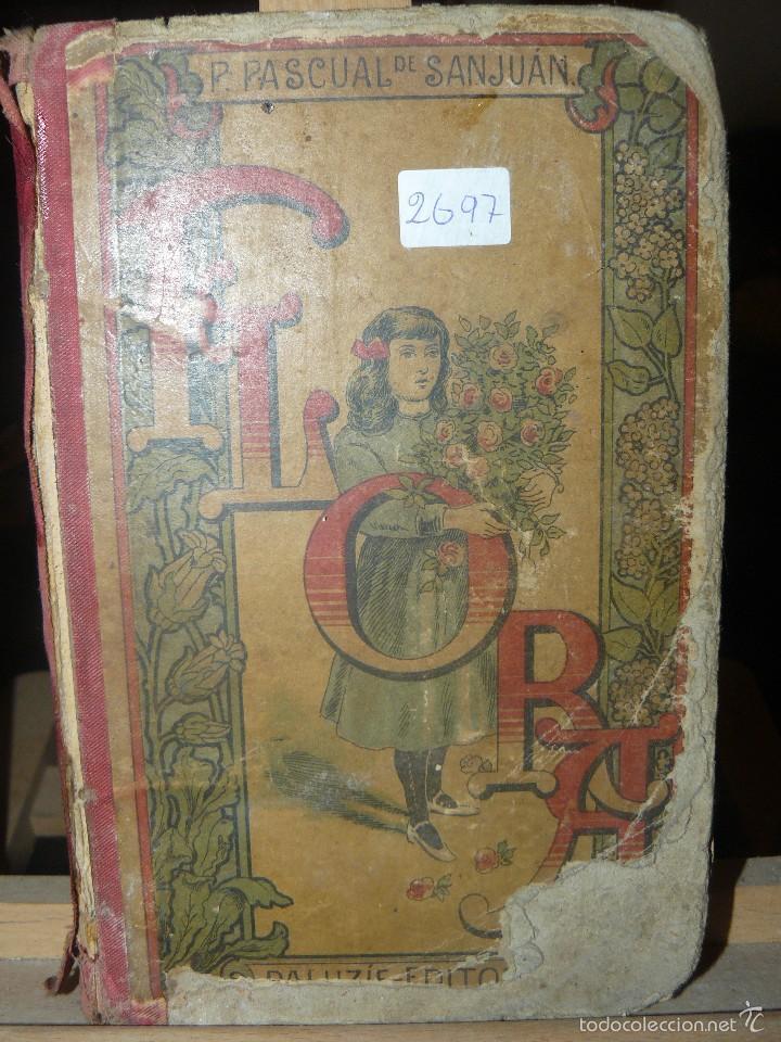 FLORA O LA EDUCACION DE UNA NIÑA - ED.PALUZIE - AÑO 1907 (Libros Antiguos, Raros y Curiosos - Libros de Texto y Escuela)