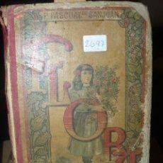 Libros antiguos: FLORA O LA EDUCACION DE UNA NIÑA - ED.PALUZIE - AÑO 1907. Lote 57443592