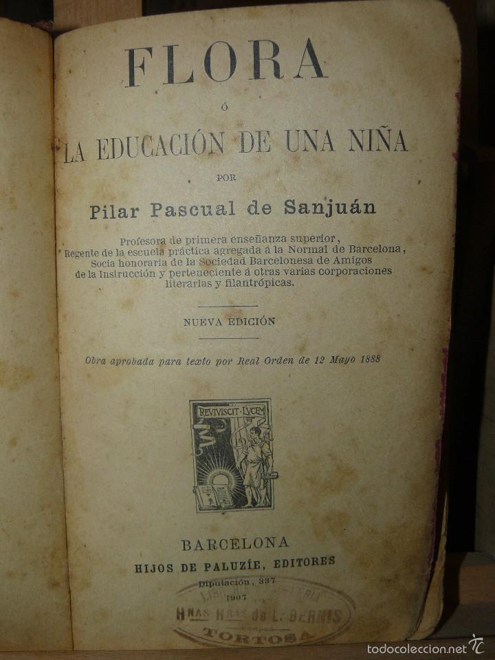 Libros antiguos: FLORA O LA EDUCACION DE UNA NIÑA - ED.PALUZIE - AÑO 1907 - Foto 5 - 174223404