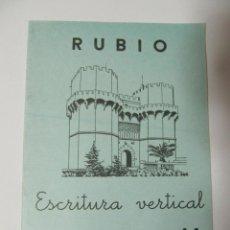 Libros antiguos: LIBRETA RUBIO ESCRITURA VERTICAL 11 NUEVA SIN USAR. MUY BIEN CONSERVADA TORRES DE SERRANO VALENCIA. Lote 57445281