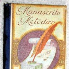 Libros antiguos: MANUSCRITO METÓDICO. A. BORI Y FONTESTA. Lote 57522566
