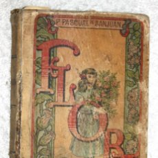 Libros antiguos: FLORA O LA EDUCACIÓN DE UNA NIÑA. PAZULÍE. Lote 57524775