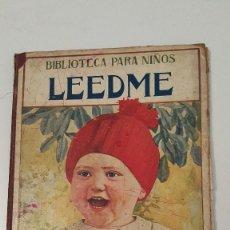 Libros antiguos: LEEDME (BIBLIOTECA PARA NIÑOS 1933). Lote 57542659