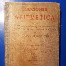 Libros antiguos: LECCIONES DE ARITMETICA - DALMAU CARLES 1937. Lote 57642062
