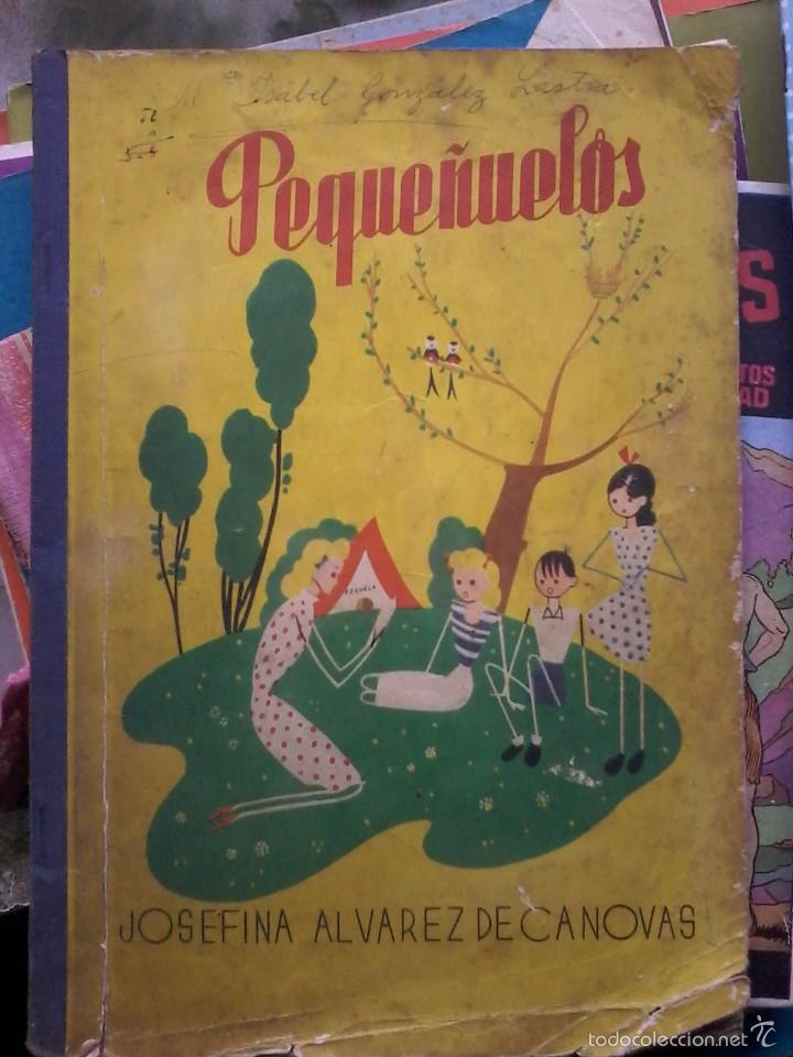 PEQUEÑUELOS - JOSEFINA ALVAREZ DE CANOVAS - EDITORIAL MAGISTERIO ESPAÑOL -8ª EDICIÓN (Libros Antiguos, Raros y Curiosos - Libros de Texto y Escuela)