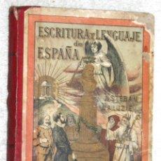Libros antiguos: ESCRITURA Y LENGUAJE DE ESPAÑA. ESTEBAN PALUZIE.. Lote 57832396