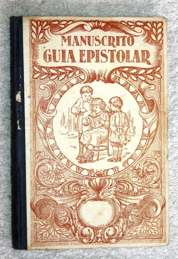 MANUSCRITO GUIA EPISTOLAR 1925. NARCISO MASVIDAL Y PUIG (Libros Antiguos, Raros y Curiosos - Libros de Texto y Escuela)