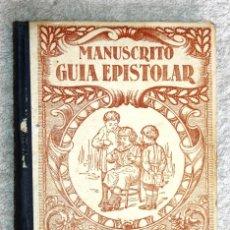Libros antiguos: MANUSCRITO GUIA EPISTOLAR 1925. NARCISO MASVIDAL Y PUIG. Lote 57832489
